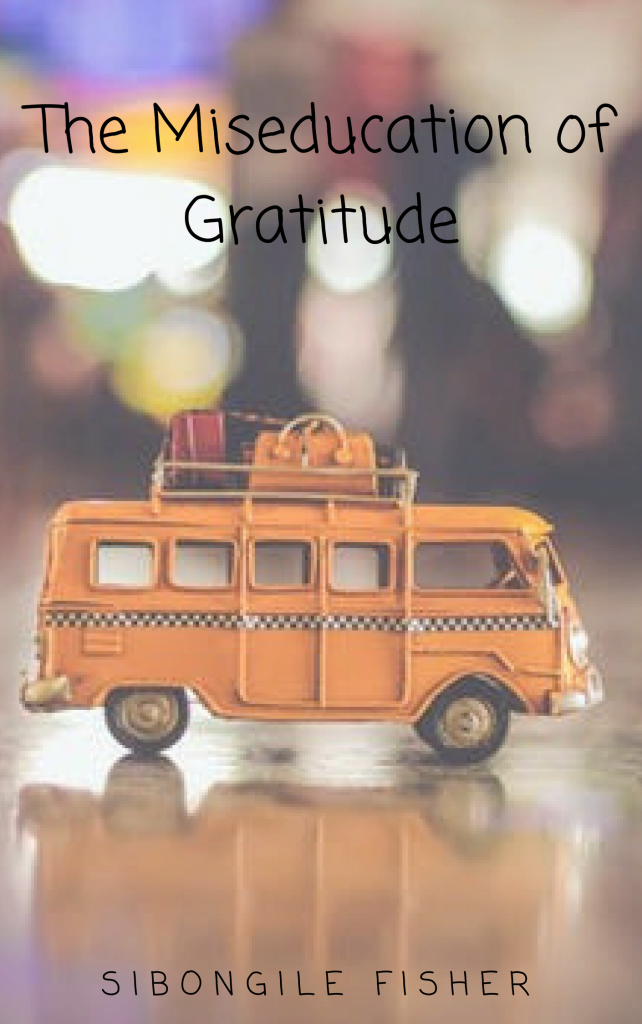the-miseducation-of-gratitude