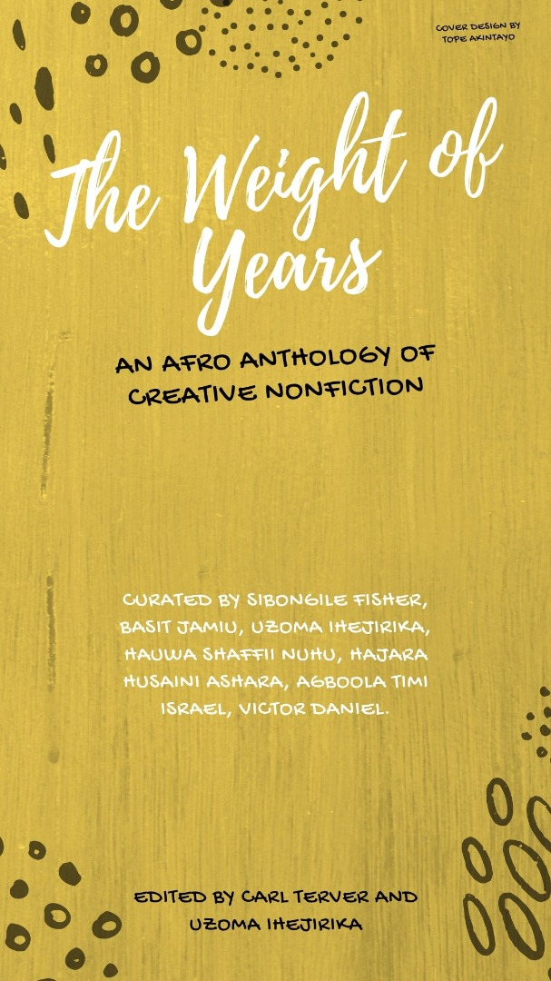 The Weight of Years - An Afro Anthology of Creative Nonfiction
