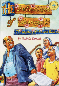 """The Detectives of Shangani: The Mystery of the Lost Rubies"" by Nahida Esmail"