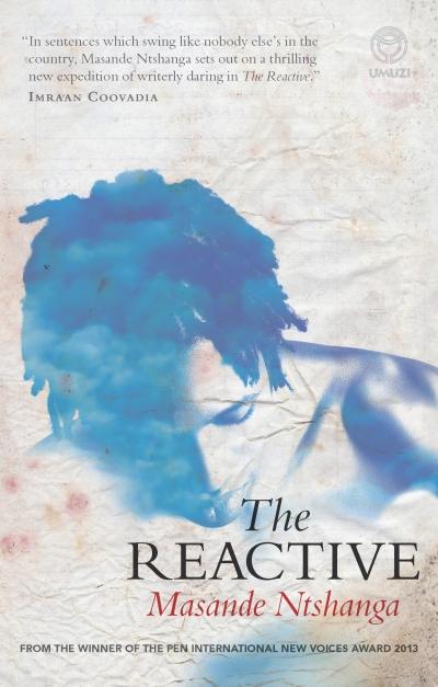 'The Reactive' by Masande Ntshanga