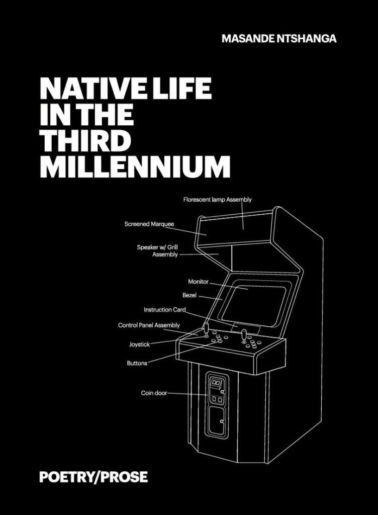 'Native Life in the Third Millennium' by Masande Ntshanga