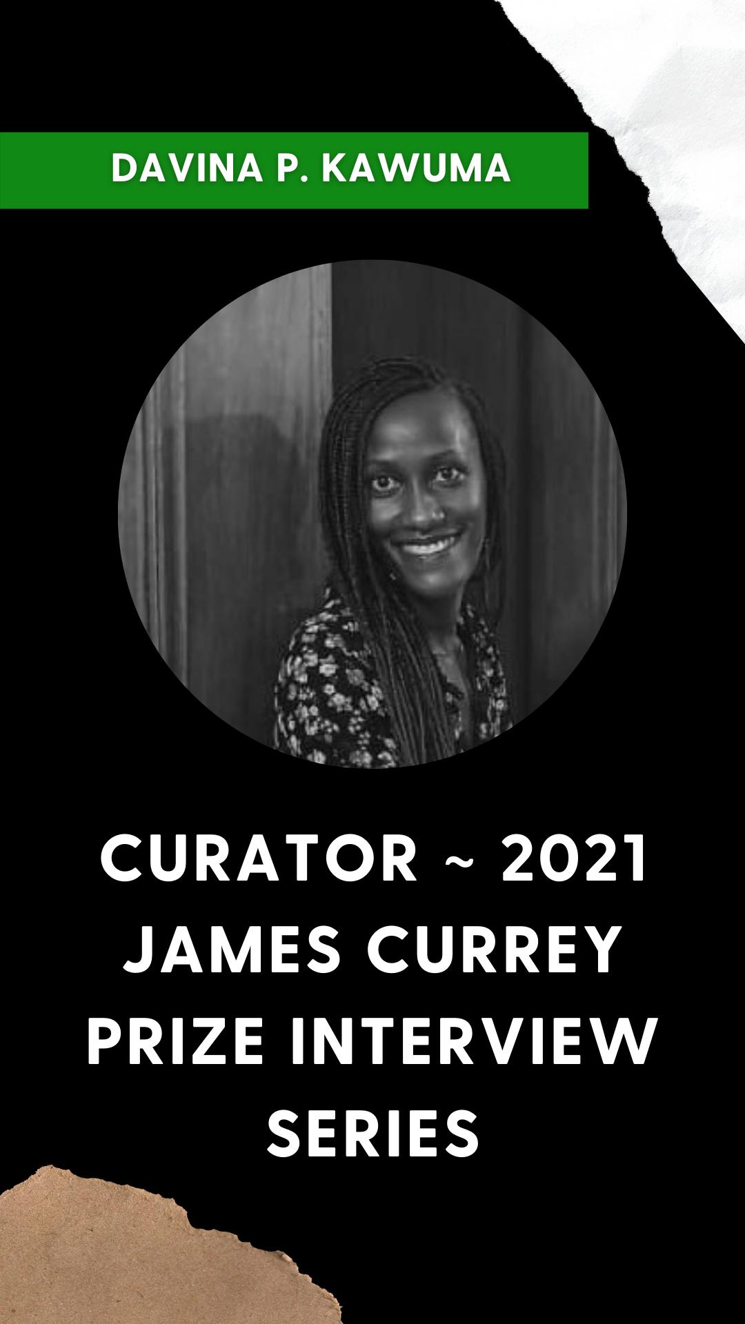 James Currey Prize Series Curator - Davina