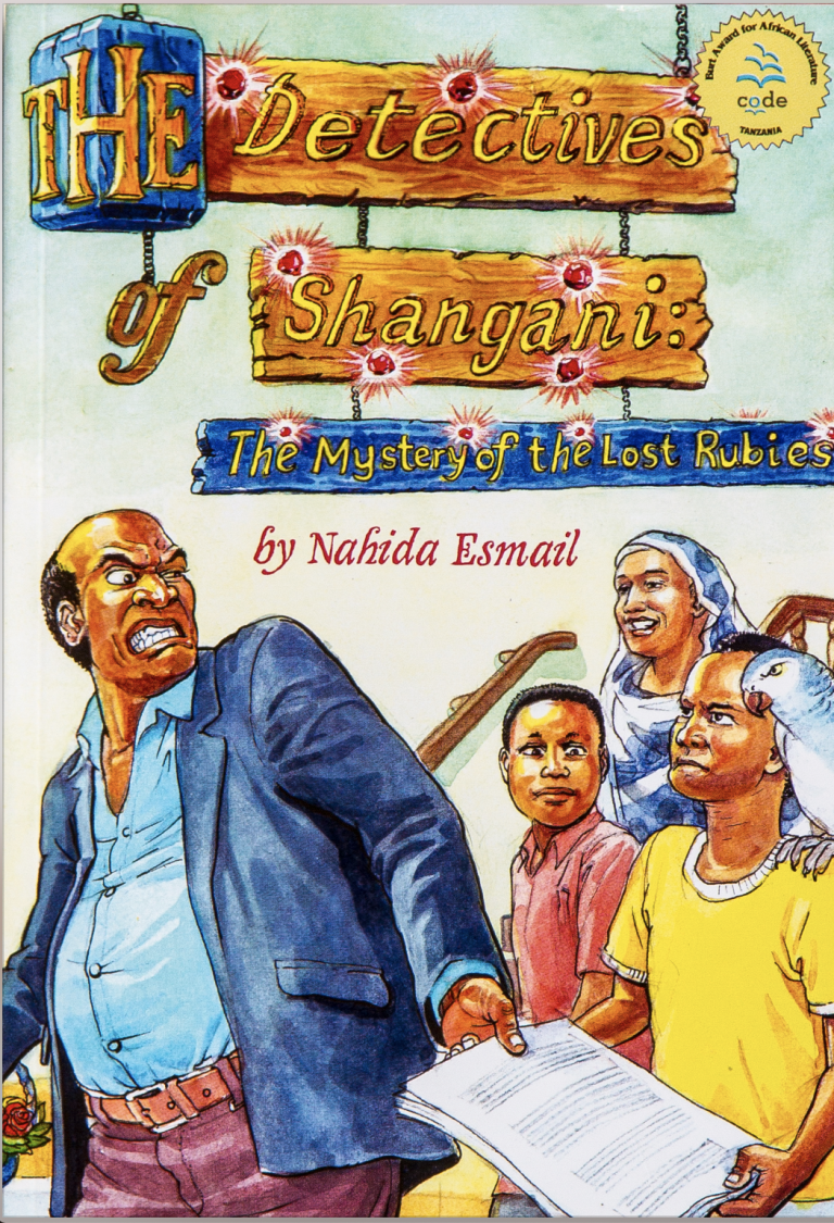 """""""The Detectives of Shangani: The Mystery of the Lost Rubies"""" by Nahida Esmail"""