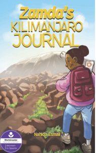 """Zamda's Kilimanjaro Journal"" by Nahida Esmail"