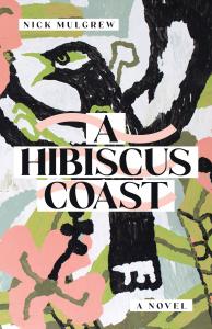 'A Hibiscus Coast' by Nick Mulgrew