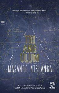 'Triangulum' by Masande Ntshanga